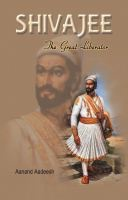 Shivaji The Great Liberator
