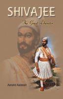 Shivaji The Great Liberator