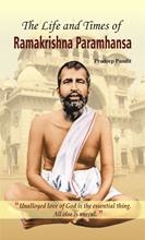 The Life and Times of Ramakrishna Parmahamsa