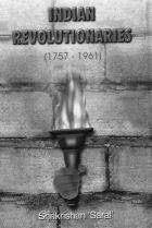 Indian Revolutionaries (Set Of 5 Vols.)