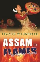 Assam in Flames