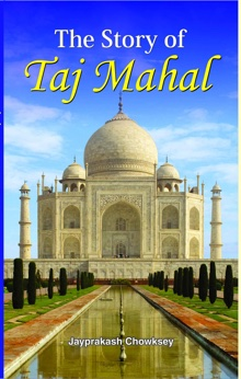 The Story of Taj Mahal