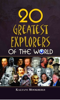 20 Greatest Explorers Of The World