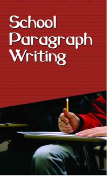 School Paragraph Writing