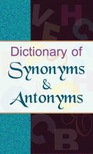 Dictionary Of Synonyms & Antonyms (PB)