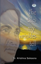 The Tales Of My Wrinkles Tell (PB)