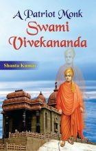 A Patriot Monk Swami Vivekananda (PB)