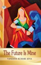 The Future Is Mine (PB)