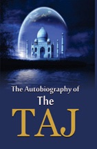 The Autobiography of The Taj
