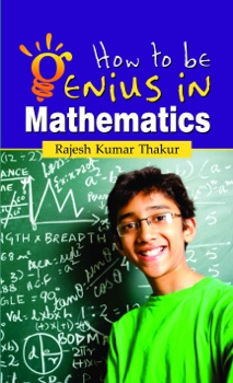 How to be Genius in Mathematics