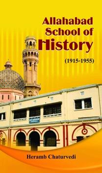 Allahabad School of History 1915-1955