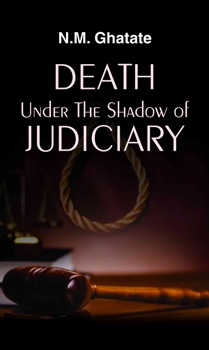 Death Under the Shadow of Judiciary