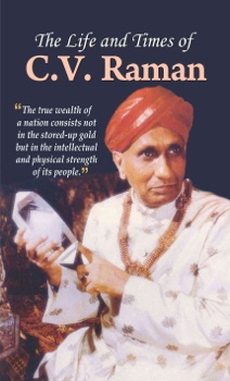 The Life and Times of C.V. Raman
