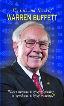 The Life and Times of Warren Buffett
