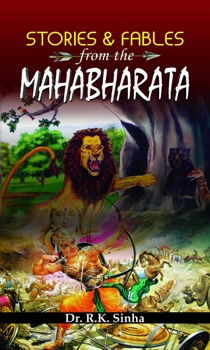 Stories and Fables from The Mahabharata