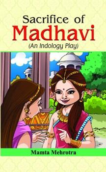 Sacrifice of Madhavi
