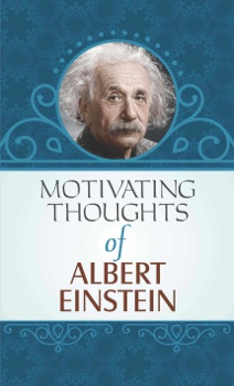 Motivating Thoughts of Albert Einstein