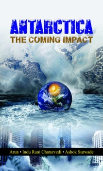 Antarctica: The Coming Impact