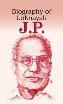 Biography of Loknayak J.P.