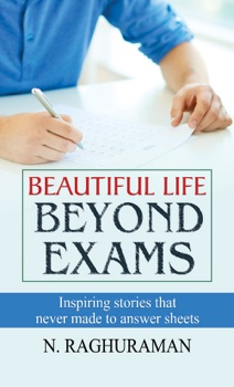 Beautiful Life Beyond Exams