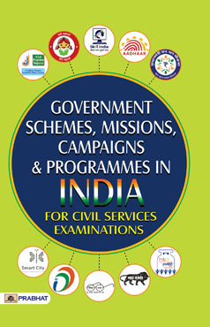 Government Schemes, Missions, Campaigns and Programmes In India (PB)