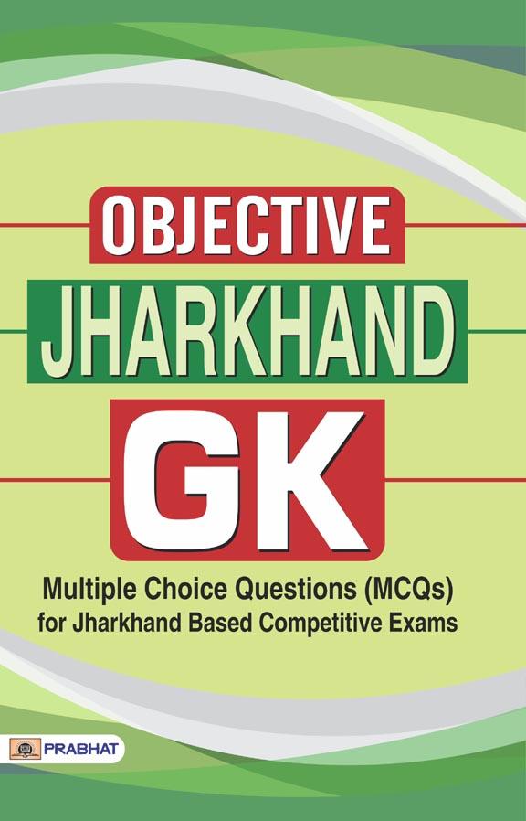 Objective Jharkhand Gk (PB)