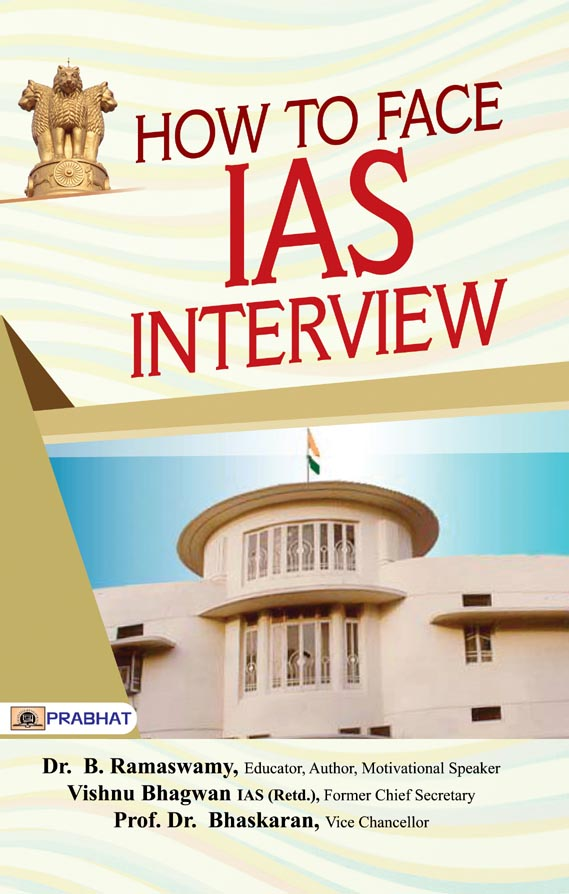 How To Face IAS Interview: Character and Nation Building (PB)