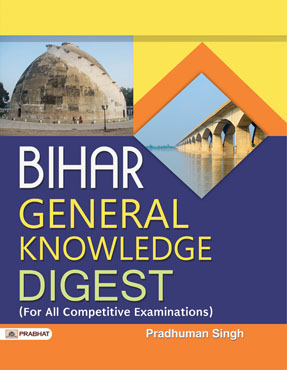 Bihar General Knowledge Digest (Paperback)
