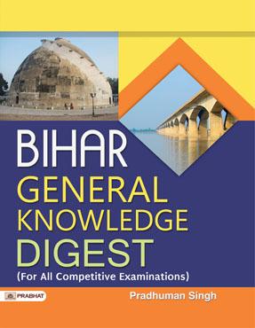 Bihar General Knowledge Digest (Paperback)