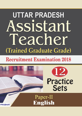 Uttar Pradesh Assistant Teacher (Trained Graduate Grade) Recruitment Examination 2018 (Paper-II English) (Paperback)