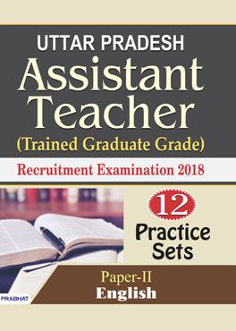 Uttar Pradesh Assistant Teacher (Trained Graduate Grade) Recruitment Examination 2018 (Paper-II English) (Paperback)