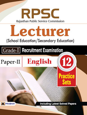 RPSC Rajasthan Public Service Commission Lecturer (School Education/Secondary Education) (Grade-I) Recruitment Examination 2018 (Paper-II English) (Paperback)