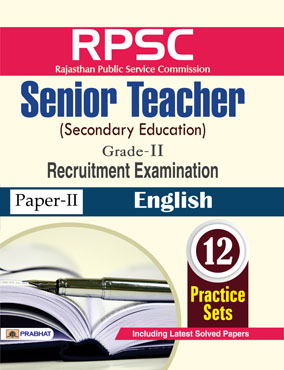 RPSC Rajasthan Public service Commission Senior Teacher (Secondary Education) Recruitment Examination (Paper-II English)