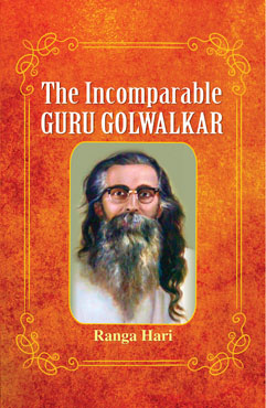 The Incomparable Guru Golwalkar