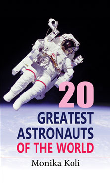20 Greatest Astronauts of the World