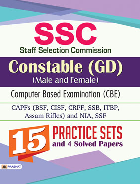 Staff Selection Commission Constable (GD) (Male and Female) Computer Based Examination (CBE) (15 Practice Sets)