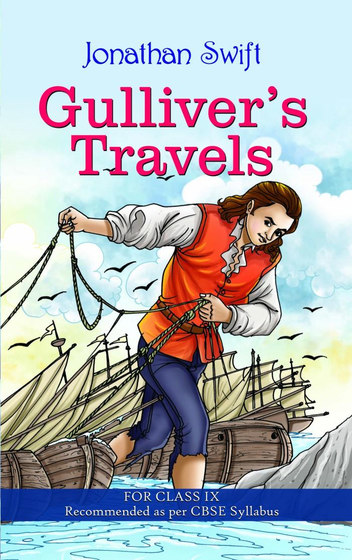 GULLIVERS TRAVELS (CLASS IX)