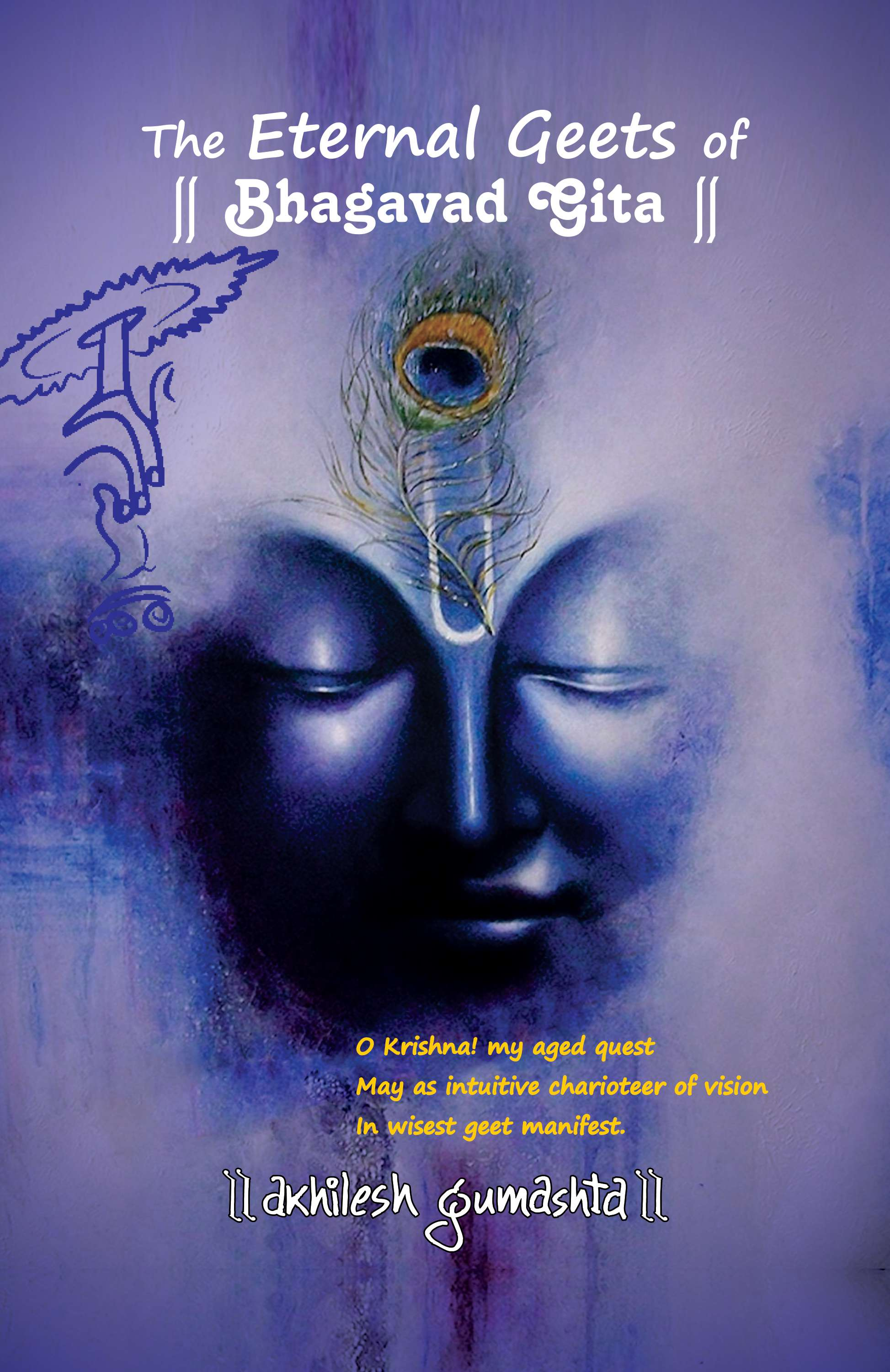 The Eternal Geets Of BHAGAVAD GITA