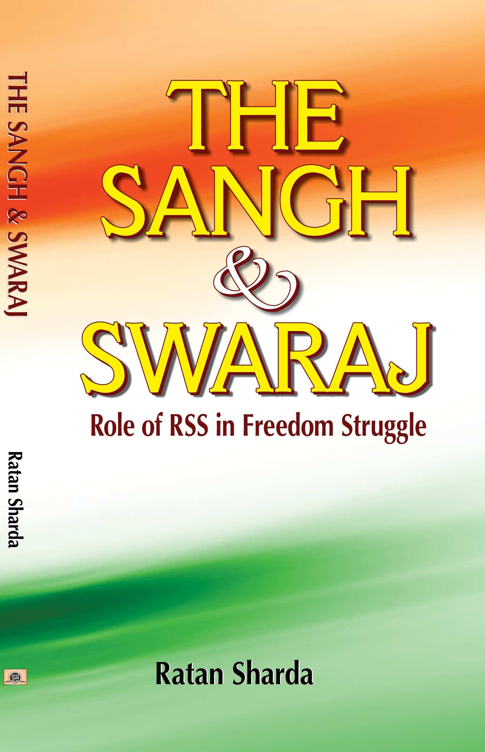 The Sangh & Swaraj