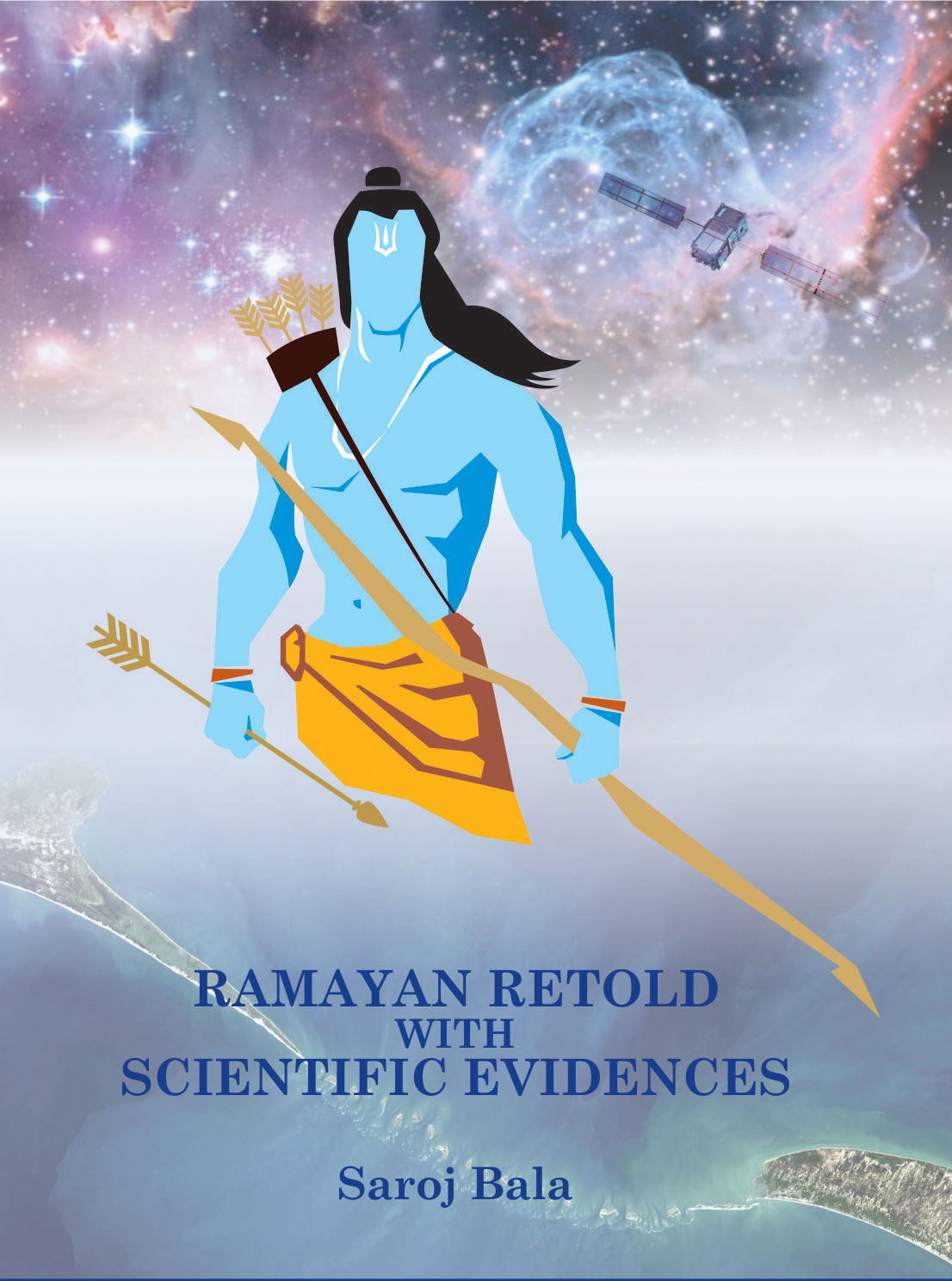 Ramayan Retold With Scientific Evidences