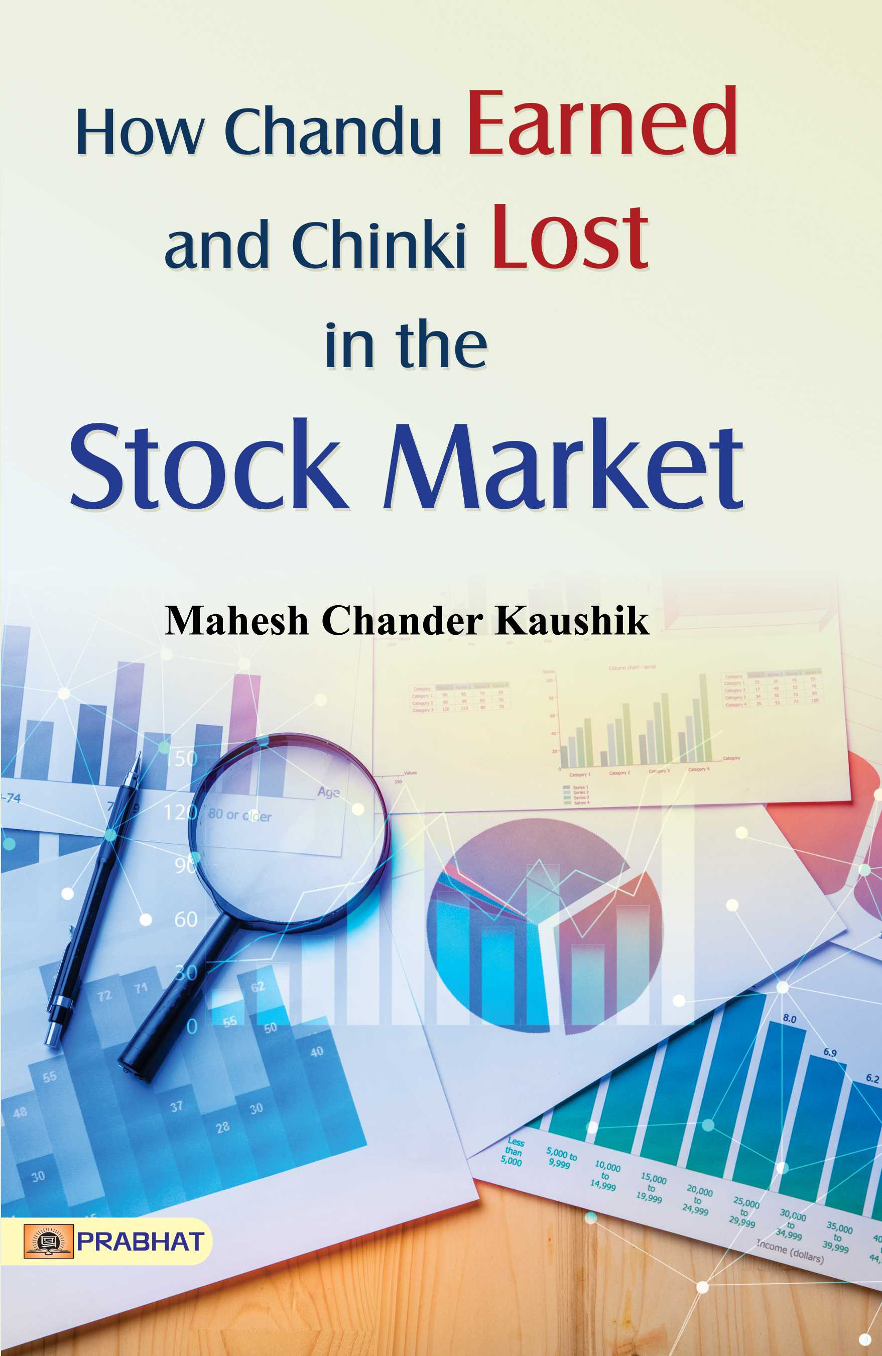 How Chandu Earned and Chinki Lost in the Stock Market (PB)