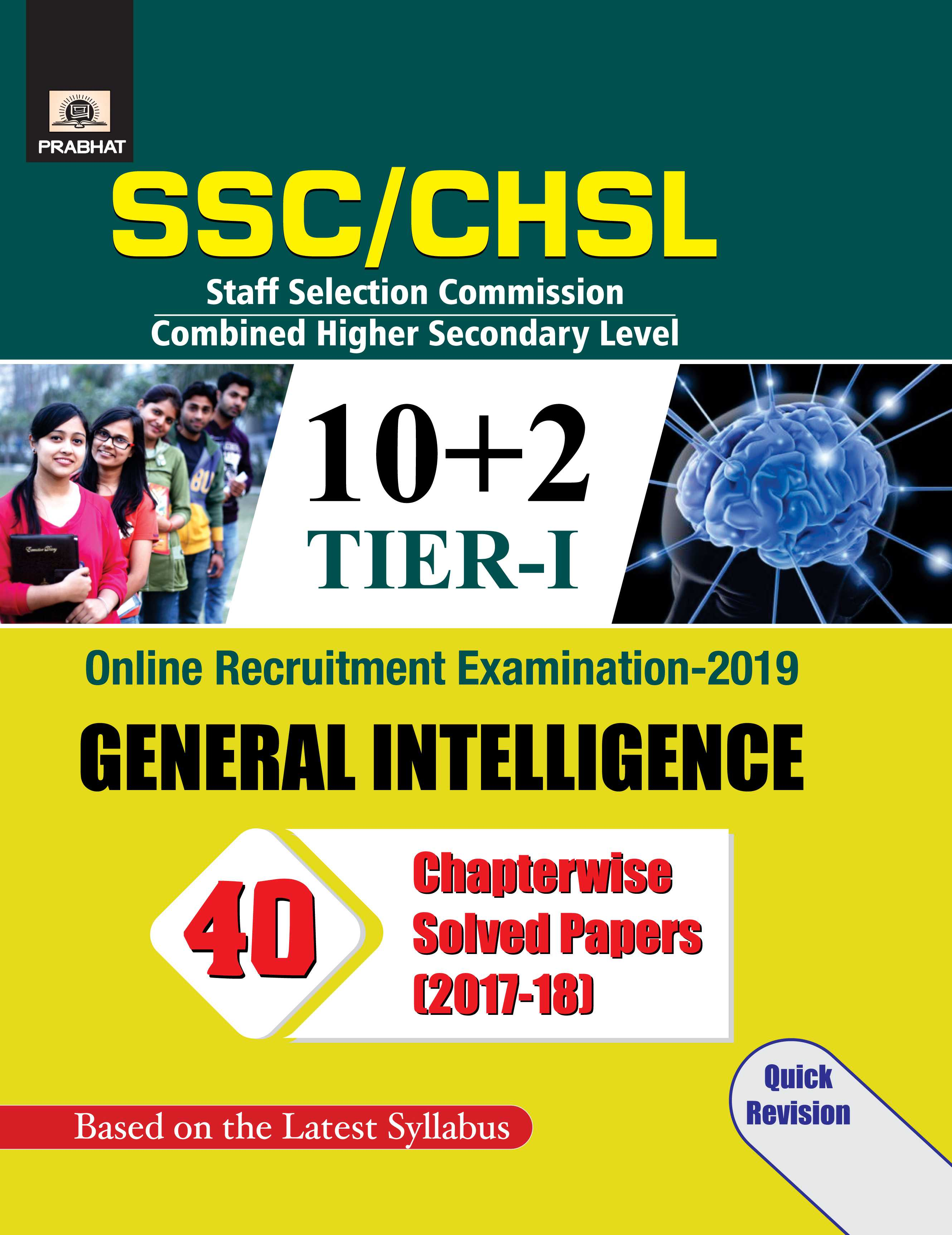 SSC CHSL Combined HIgher Secondry Level (10 + 2)  Tier-I, Online Recruitment Examination, 2019 General Intelligence 40 ChapterWise Solved Papers (PB)