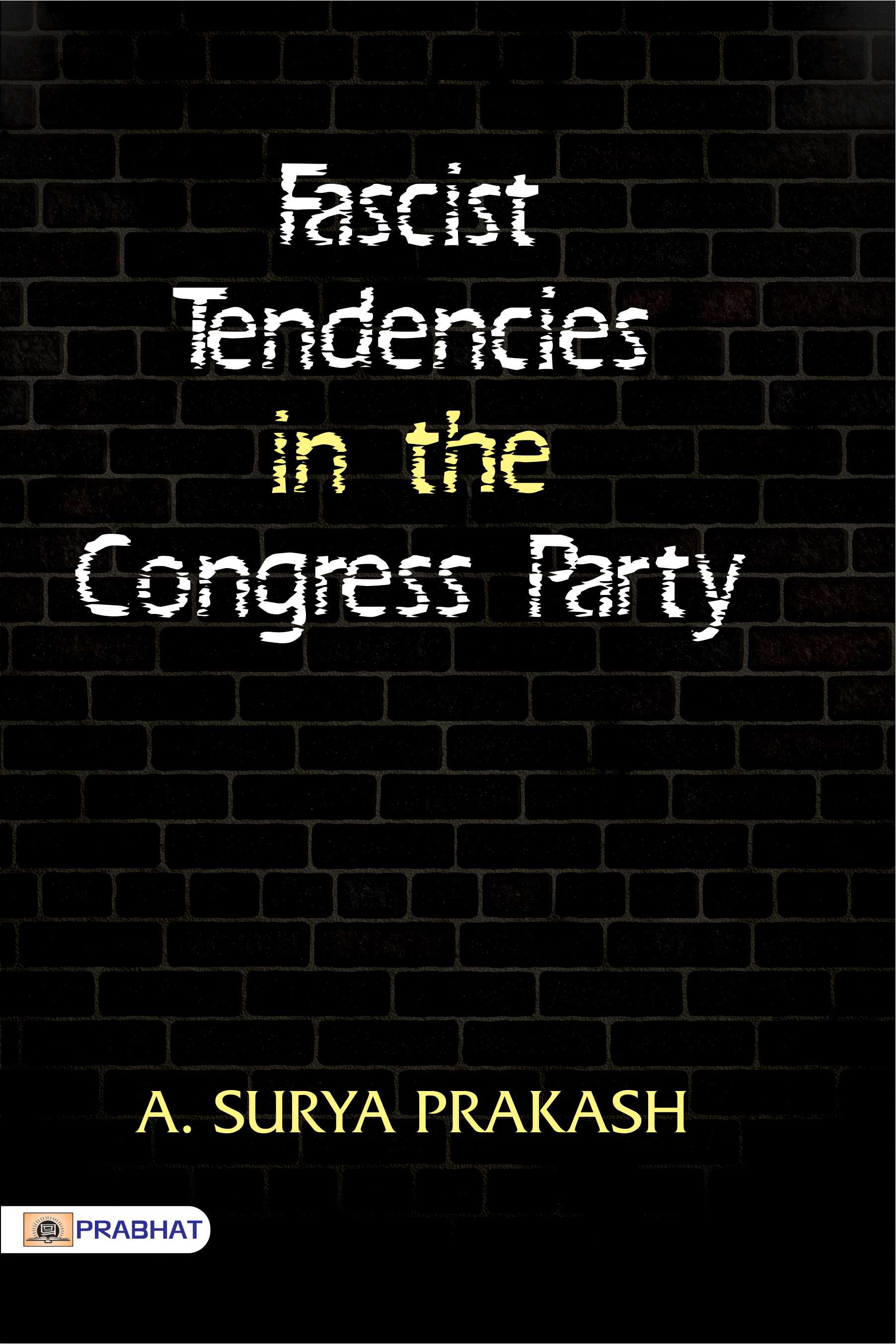 Fascist Tendencies in the Congress Party (PB)