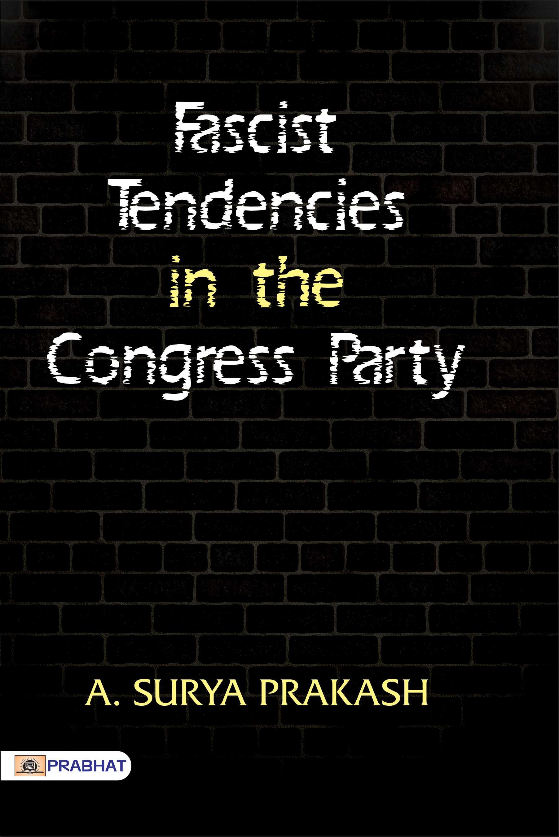 Fascist Tendencies in the Congress Party (PB)
