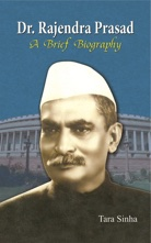 Dr. Rajendra Prasad: A Brief Biography