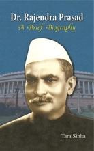 Dr. Rajendra Prasad: A Brief Biography