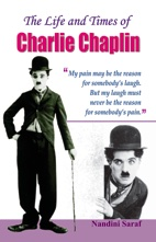 The Life and Times of Charlie Chaplina