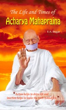 The Life and Times of Acharya Mahaprajna